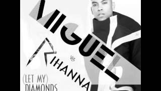 Download Miguel vs Rihanna - (Let My) Diamonds Adorn (You) (AudioSavage Mashup) MP3 song and Music Video