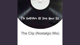 The Clip (Nostalgic Mix)
