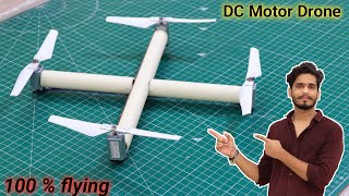 Dc मोटर से बनाये Drone. || 100 % flying. || h๐w to make #drone using dc motor.