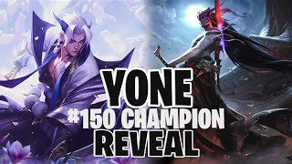 NEW CHAMPION #150 REVEAL   YONE First Impressions - The Mewtwo of Assassins