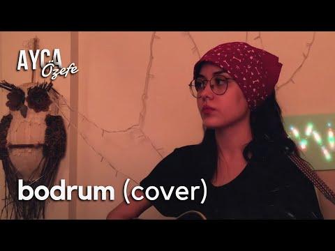 Yüzyüzeyken Konuşuruz - Bodrum ( Ayça Özefe Cover)