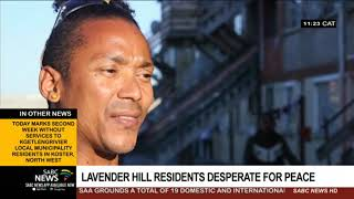 Lavender hill residents desperate for peace
