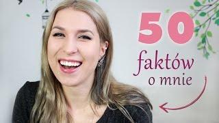 50 + 1 faktów o mnie :)