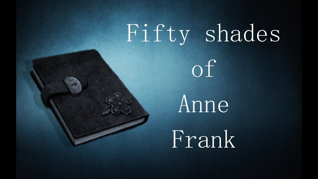 Image of: Pack 50 Shades Of Anne Frank Cards Against Humanity Youtube 50 Shades Of Anne Frank Cards Against Humanity Youtube