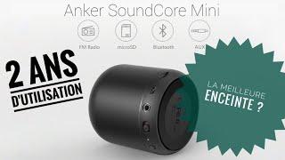 Anker Soundcore Mini - Mon retour après 2 ans d'utilisation