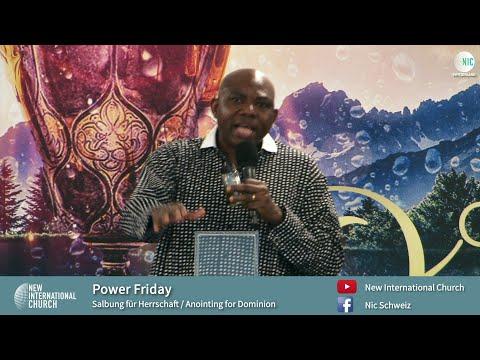 Salbung zur Herrschaft / Anointing for Dominion - Part 1 - Power Friday - John Sagoe (Apostel NIC)