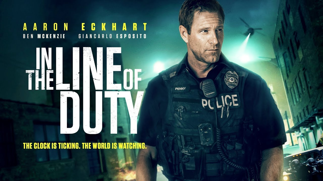 In the Line of Duty | UK Trailer | Starring Aaron Eckhart - YouTube