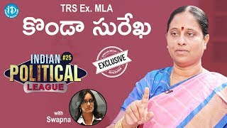 TRS Ex-MLA Konda Surekha Full Interview || Indian Political League (IPL) With iDream