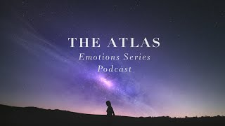 New Voice Teaser | the Atlas Emotions Series Podcast