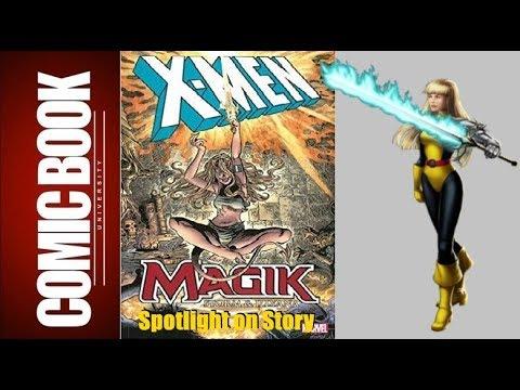 Spotlight on Story - Magik (Storm & Illyana) | COMIC BOOK UNIVERSITY