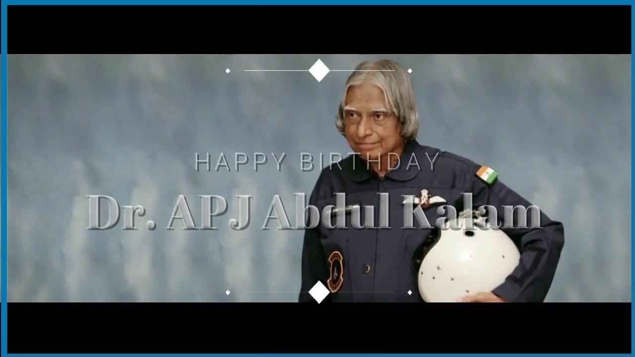 Happy Birthday Dr Apj Abdul Kalam Apj Abdul Kalam Whatsapp Status October 15 Youtube