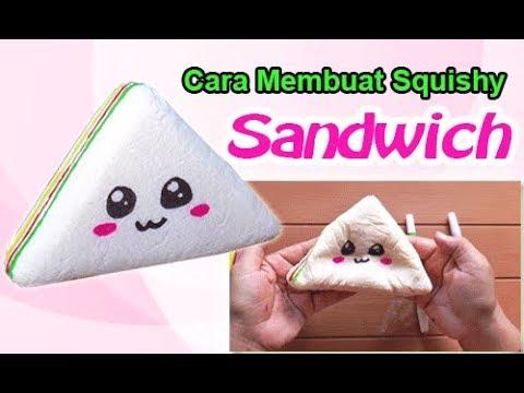 Cara Membuat Squishy Sandwich - how to make sandwich squishy