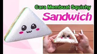Gambar cover Cara Membuat Squishy Sandwich - how to make sandwich squishy