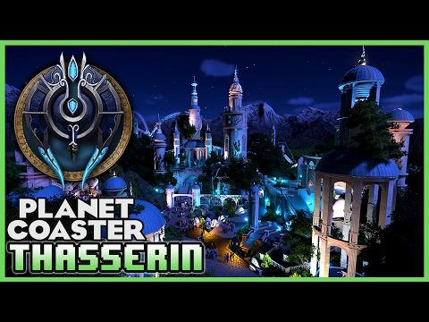 THASSERIN!! Lost Elven city! (World of Warcraft) Park Spotlight 22 #PlanetCoaster