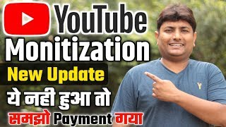 Youtube Monetization New Update 2019 | Youtube Payment System 2019