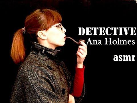 {ASMR}PT-PT Detective Ana Holmes - roleplay
