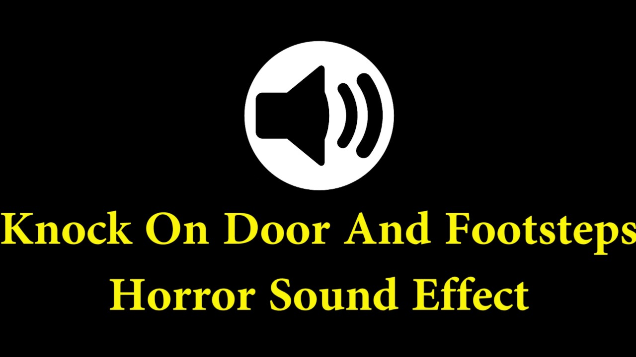 Horror sound effect knock on door and footsteps youtube for Door knocking sound
