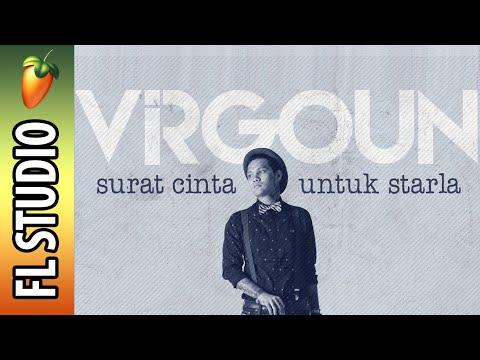 [FL STUDIO] Virgoun - Surat Cinta Untuk Starla [Instrument Cover]