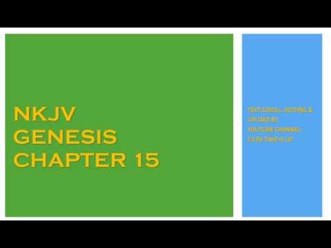 Genesis 15 - NKJV - (Audio Bible & Text)