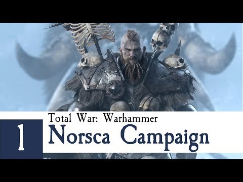 And so the Journey Begins - Norsca Campaign Part 1 - Total War: Warhammer
