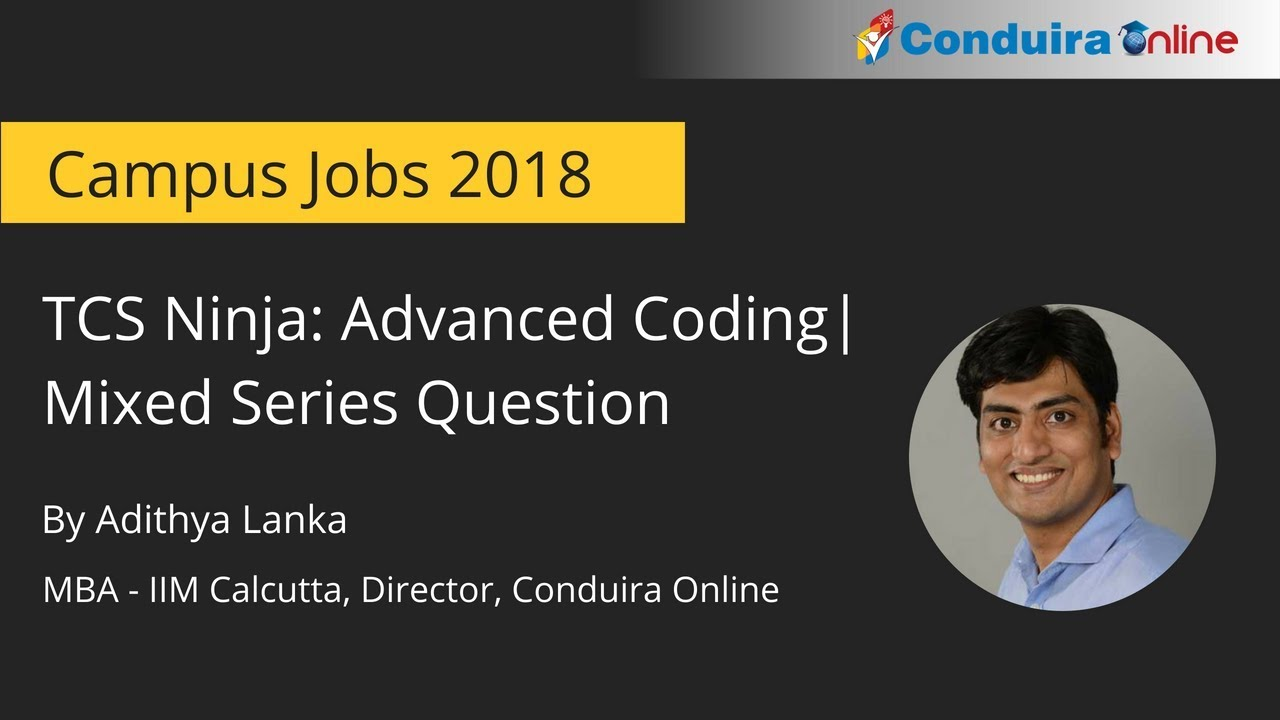 TCS Ninja: Advanced Coding | Mixed Series Question
