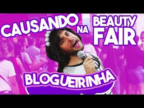 BLOGUEIRINHA #03 - CAUSANDO MUITO NA BEAUTY FAIR SÃO PAULO