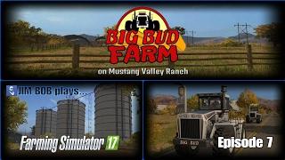 Big Bud Farm Episode 7