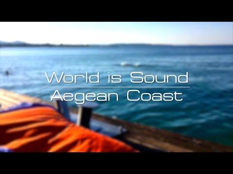 World is Sound- Aegean Coast with DJ Steep and Jef Stott