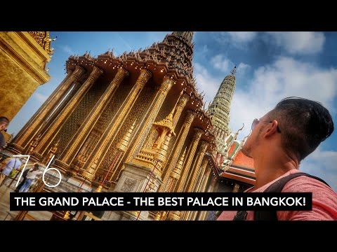 THE GRAND PALACE - THE BEST PALACE IN BANGKOK! | VLOG 76