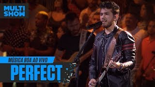 Gustavo Mioto | Perfect | Ed Sheeran | Música Boa Ao Vivo | Música Multishow
