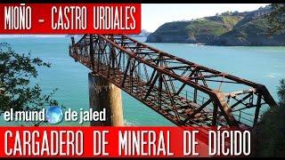 Qué ver en CANTABRIA | Cargadero de mineral de DÍCIDO - Castro Urdiales - EL MUNDO DE JALED