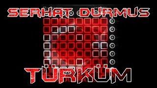 Gambar cover Serhat Durmus - TÜRKÜM ☾* // Launchpad Cover ☾*