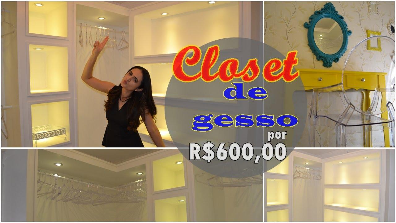 Tour no closet vazio feito com gesso gastei apenas r 600 for Modelos de zapateras para closets