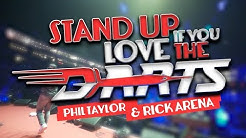 Stand up if you love the darts - Phil Taylor & Rick Arena (offizielles Musikvideo)