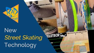 Street Skating Technology - 9 Recent Innovations