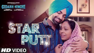 Star Putt (Full Song) Jordan Sandhu | Gidarh Singhi | Rubina Bajwa | Latest Punjabi Song 2019