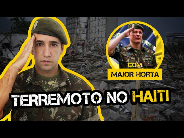 TERREMOTO NO HAITI com MAJOR HORTA | MISSÃO CUMPRIDA