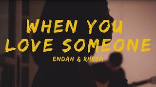 Meda Kawu Endah n Rhesa When You Love Someone
