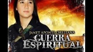 JANET APONTE ORELLANA-GUERRA ESPIRITUAL [OFICIAL VIDEO
