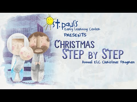 "St. Paul's Early Learning Center ""Christmas Step by Step"" - December 7, 2017"