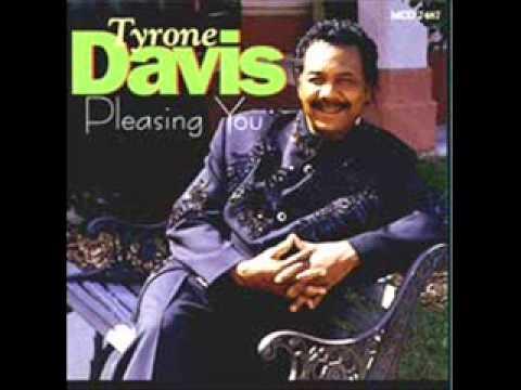 Tyrone Davis - U Should Be My Girl
