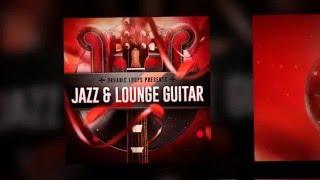 Jazz Lounge Guitar - Guitar Samples Loops - By Organic Loops