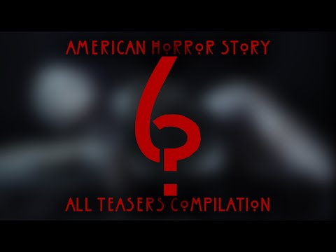 American Horror Story: Season 6 | All Teasers Compilation [HQ]