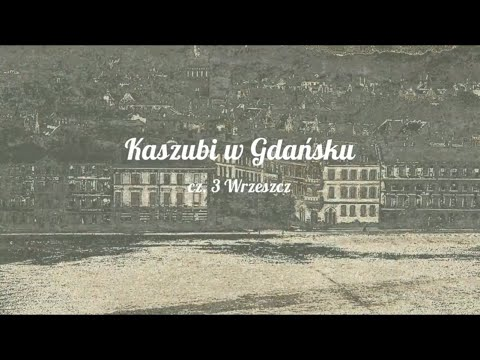 Kaszubi W Gdańsku Cz. 3 Wrzeszcz