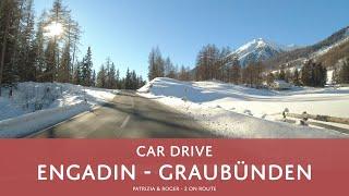 Susch - Zernez - Samedan - Pontresina - Camping Morteratsch - Car Drive | Autofahrt Engadin [4K]