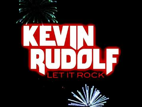 Kevin Rudolf  Let It Rock without Lil Wayne Full length
