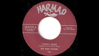 Four Friends - Yucca Bean / By Your Side (Harmad 105) 1955