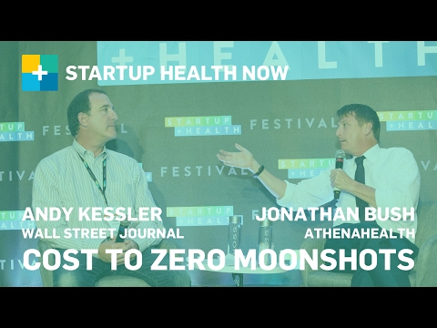 Cost to Zero Moonshots-Radically Reducing Healthcare Costs -Jonathan Bush, athenahealth: NOW #111