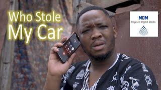 Download MDM Sketch Comedy - IFTH EP 1- Who Stole My Car - MDM Sketch Comedy