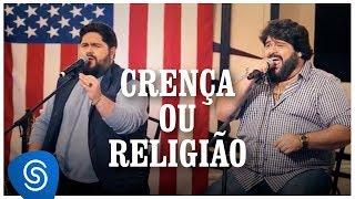César Menotti e Fabiano - Crença ou Religião (Os Menotti in Orlando) [Vídeo Oficial]